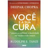 Você é a Sua Cura - Deepak Chopra, Rudolph E. Tanzi