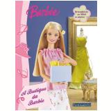 Barbie: A Butique da Barbie (Atividades) - Pamela Duarte