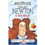 Isaac Newton e Sua Maçã - Kjartan Poskitt