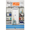 Guia de Organizao Casa e Jardim