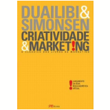 Criatividade e Marketing - Roberto Duailibi, Harry Simonsen Jr.
