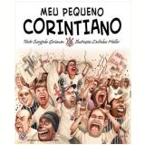 Meu Pequeno Corintiano (Vol. 4) - Serginho Groisman