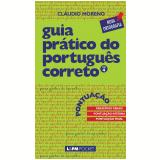 Guia Prático do Português Correto (Vol. 4) - Cláudio Moreno