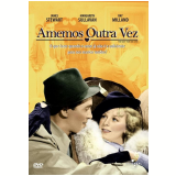 Amemos Outra Vez (DVD) - James Stewart, Ray Milland, Grant Mitchell