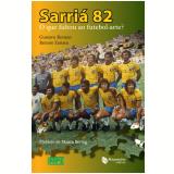 Sarriá 82  - Gustavo Roman, Renato Zanata