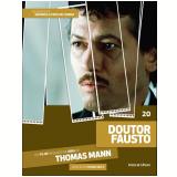 Doutor Fausto (Vol. 20) - Thomas Mann