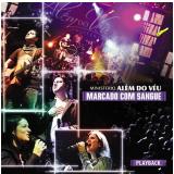 Além Do Véu - Marcado Com Sangue - Playback (CD)