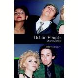 Dublin People Short Stories Level 6 - Third Edition -