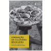 Forma��o Da Culin�ria Brasileira