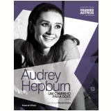 Audrey Hepburn: Um Caminho Para Dois (Vol. 13) -