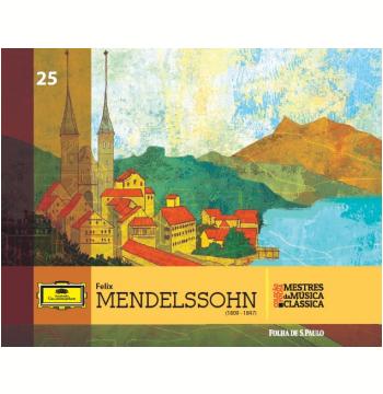 Felix Mendelssohn (Vol. 25)