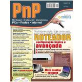 PnP Digital nº 20 - Roteadores: configuração básica e avançada (Ebook) - Iberê M. Campos