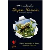 Marimbondos: vespas sociais (hymenoptera: vespidae) (Ebook) - Marcos Magalhães de Souza