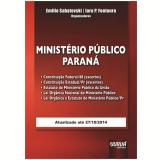 Ministerio Publico - Parana - Atualizado Ate 41939 - Emilio Sabatovski