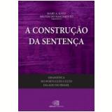Gramática Do Português Culto Falado No Brasil (Vol. II) - Mary A. Kato, Milton Do Nascimento