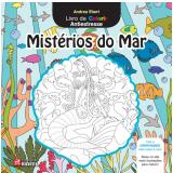 Misterios Do Mar - Livro De Colorir Antiestresse - Andrea Ebert