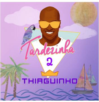 Thiaguinho - Tardezinha 2 (CD)