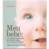 Meu Bebê - Desmond Morris
