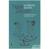 Os Direitos dos Pais - Tania Zagury