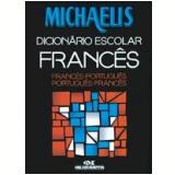 Michaelis Dicionário Escolar Francês - Jelssa Ciardi Avolio , Mara Lucia Faury