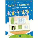 Aula de Carnaval e Outros Poemas - Ricardo Azevedo