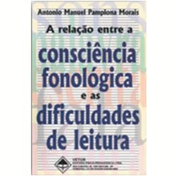 A Rela��o entre a Consci�ncia Fonol�gica e as Dificuldades de Leitura