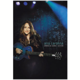 Ana Carolina - Ensaio de Cores (DVD) - Ana Carolina