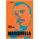 Marighella - Mário Magalhães