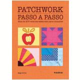 Patchwork Passo A Passo - Maggi Gordon