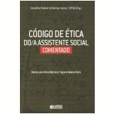Codigo De Etica Do/a Assistente Social Comentado - Maria LÚcia Silva Barroco
