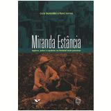 Miranda Estancia - Cezar Benevides