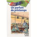 Parfum De Printemps, Un (Niveau 2) - Thierry Gallier