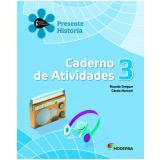 História - 3º Ano - 2 ª Edição - Caderno De Exercícios - Ricardo Dreguer E Cássia Marconi.
