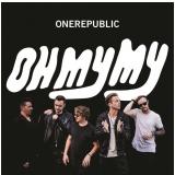 Onerepublic - Oh My My (deluxe) (CD) - OneRepublic