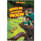 Férias No Acampamento Pikachu - Alex Polan