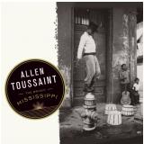 Allen Toussaint - The Bright Mississippi (CD) - Allen Toussaint