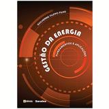 Gestão da Energia - Fundamentos e Aplicações - Guilherme Filippo Filho