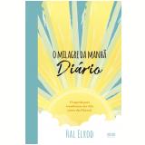O Milagre da Manhã – Diário - Hal Elrod