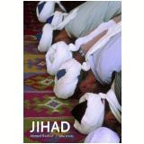 Jihad - Ahmed Rashid