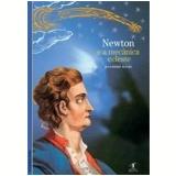 Newton e a Mecânica Celeste - Jean-Pierre Maury