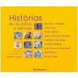 Histórias de Quadros e Leitores - Marisa Lajolo