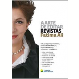 A Arte de Editar Revistas - Fatima Ali