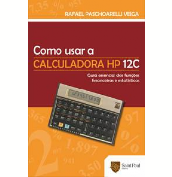 Como Utilizar Calculadora HP 12C