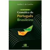 Nova Gramática do Português Brasileiro - Ataliba T. de Castilho