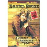 Daniel Boone - A Jornada Arriscada - Volume 4 (DVD) - Fess Parker, Earl Bellamy