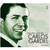 Carlos Gardel (Vol. 3) - Folha de S.Paulo (Org.)
