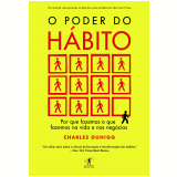 O Poder do Hábito - Charles Duhigg