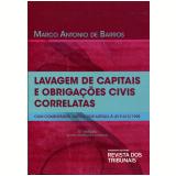 Lavagem De Capitais E Obriga��es Civis Correlatas - Marco Antonio de Barros