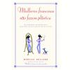 Mulheres Francesas N�o Fazem Pl�stica