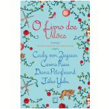 O Livro Dos Vilões - Von Ziegesar, Cecily,rissi, Carina,yabu, Fábio E Peterfreund, Diana